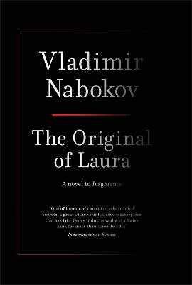Nabokov, The Original of Laura