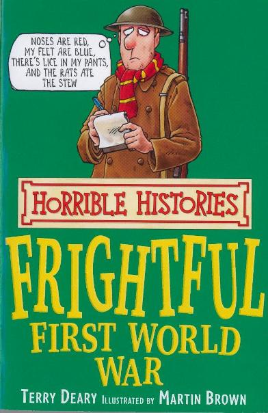 Horrible Histories Frightful First World War