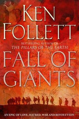 Ken Follet. Fall of Giants