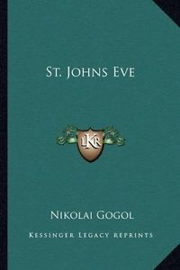 St. John's Eve Gogol